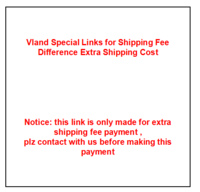Vland Special Links for Shipping Fee difference Extra Shipping Cost