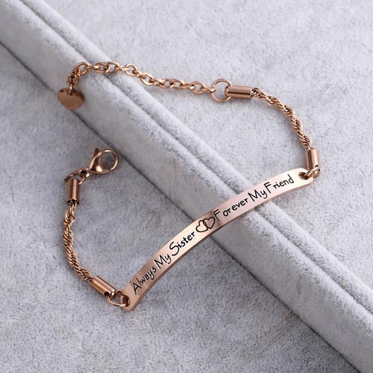 Always My Sister Forever My Friend New Bracelet Women Accessories